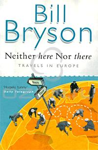 Bill_Bryson__Neither_Here_Nor_There_Travels_in_Europe